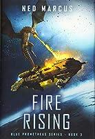Fire Rising (Blue Prometheus)