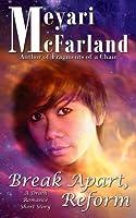 Break Apart, Reform: A Drath Romance Short Story