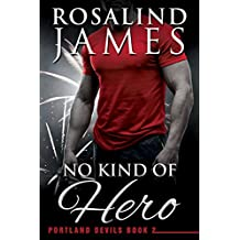 No Kind of Hero (Portland Devils Book 2)
