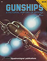 Gunships: A Pictorial History of Spooky (Vietnam studies group)