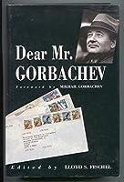 Dear Mr Gorbachev