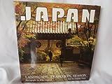 JAPAN LANDSCAPE TRADITION SEASON 素晴らしい日本―風景・伝統・四季