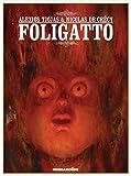Foligatto: Oversized Edition