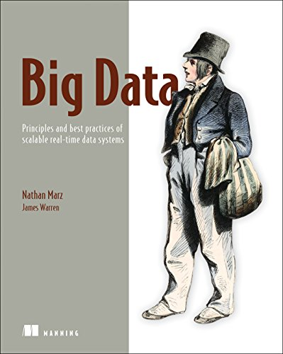 Download Big Data: Principles and best practices of scalable realtime data systems 1617290343
