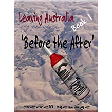 Leaving Australia 'Again': Before the After