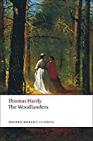 The Woodlanders (Oxford World's Classics) by Thomas Hardy(2009-03-25)