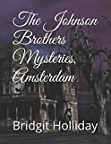 The Johnson Brothers Mysteries, Amsterdam