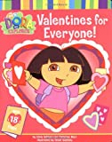 Valentines for Everyone! (Dora the Explorer)