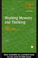 Working Memory and Thinking: Current Issues In Thinking And Reasoning by Kenneth Gilhooly Robert H. Logie(1998-02-01)