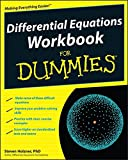 Differential Equations Workbook For Dummies (For Dummies Series)