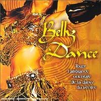 Belly Dance: Toute L'Ambiance Orientale De La Dans