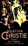 Three Act Tragedy (Agatha Christie Collection)