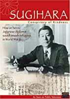Sugihara: Conspiracy of Kindness [DVD] [Import]