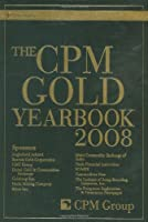 The CPM Gold Yearbook 2008 (Wiley Trading)