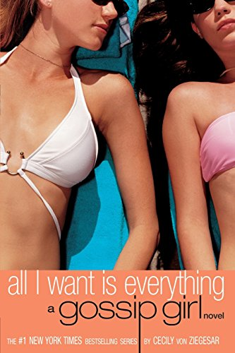 Gossip Girl #3: All I Want is Everythingの詳細を見る