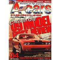 A cars (アメリカン カーライフ マガジン) 2008年 04月号 [雑誌]