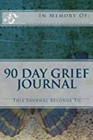 90 Day Grief Journal