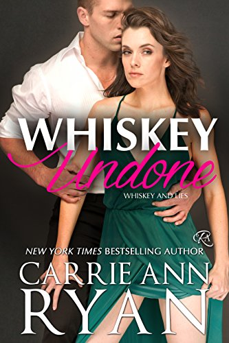 Whiskey Undone (Whiskey and Lies Book 3) (English Edition)