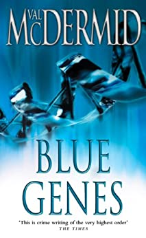 Blue Genes (PI Kate Brannigan, Book 5) by [McDermid, Val]