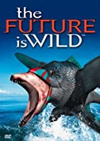Future Is Wild [DVD] [Import]