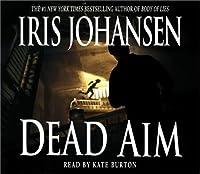 Dead Aim (Eve Duncan)