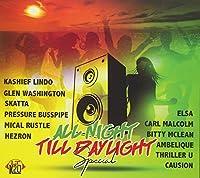 All Night Till Daylight