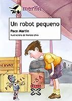 Un robot pequeno / A Small Robot (Merlin)