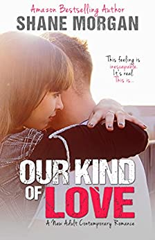 Our Kind of Love by [Morgan, Shane]