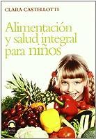 Alimentación y salud integral para niños