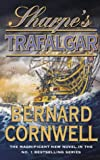 The Sharpe Series (4) - Sharpe's Trafalgar: The Battle of Trafalgar, 21 October 1805