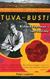 Tuva or Bust: Richard Feynman's Last Journey