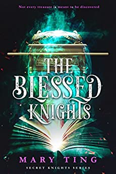 The Blessed Knights (Secret Knights Book 2) by [Ting, Mary]