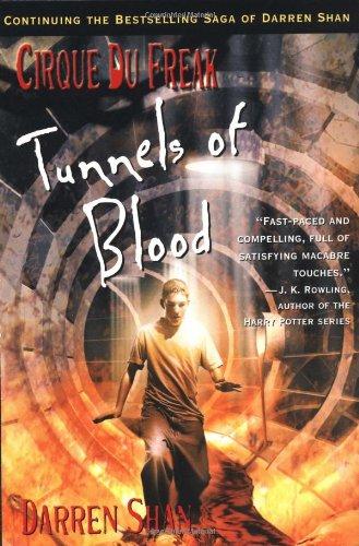 Download Cirque Du Freak #3: Tunnels of Blood: Book 3 in the Saga of Darren Shan 0316606081