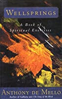 Wellsprings: A Book of Spiritual Exercises