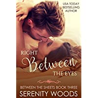 Right Between the Eyes (Between the Sheets Book 3) (English Edition)