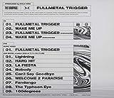 FULLMETAL TRIGGER(CD+DVD) 画像