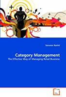 Category Management: The Effective Way of Managing Retail Business