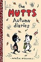 The Mutts Autumn Diaries (Volume 3) (Mutts Kids)