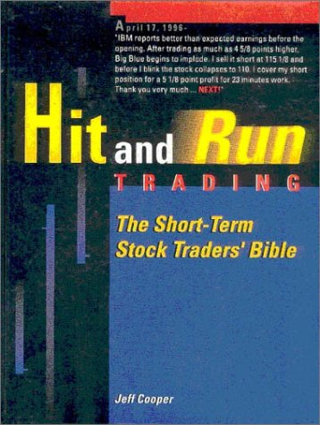 Download Hit & Run Trading: The Short-Term Stock Traders Bible 0965046125
