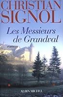 Messieurs de Grandval (Les) (Romans, Nouvelles, Recits (Domaine Francais))