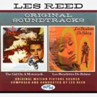 Les Reed: Girl On A Motorcycle; Les Bicyclettes de Belsize [Original Soundtrack]