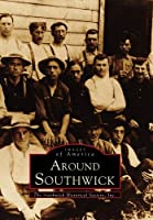 Around Southwick (Images of America)