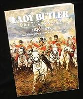 Lady Butler, Battle Artist: 1846-1933 (Art/Architecture)