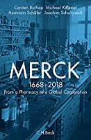 Merck: From a Pharmacy to a Global Corporation 1668 - 2018