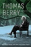 Thomas Berry: A Biography (English Edition)