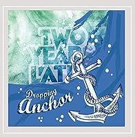 Dropping Anchor