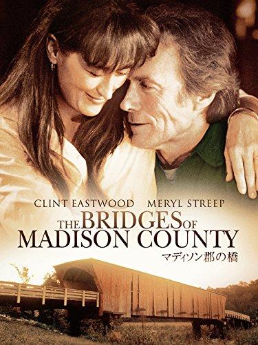 マディソン郡の橋(字幕版)