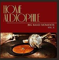 Home Audiophile: Big Band Moments Vol. 10【CD】 [並行輸入品]