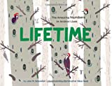 Lifetime: The Amazing Numbers in Animal Lives Chronicle Books
