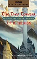 The Two Towers: Part II of The Lord of the Rings (J.R.R. Tolkien)